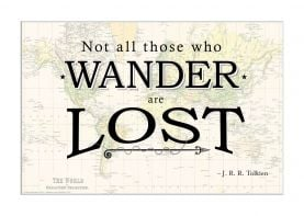 Travel Quote Map Print 'Not all those who wander...' (Matt Art Paper)