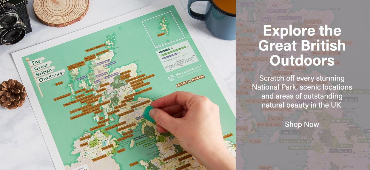 Visit the Great British Outdoors and scratch them off this amazing map